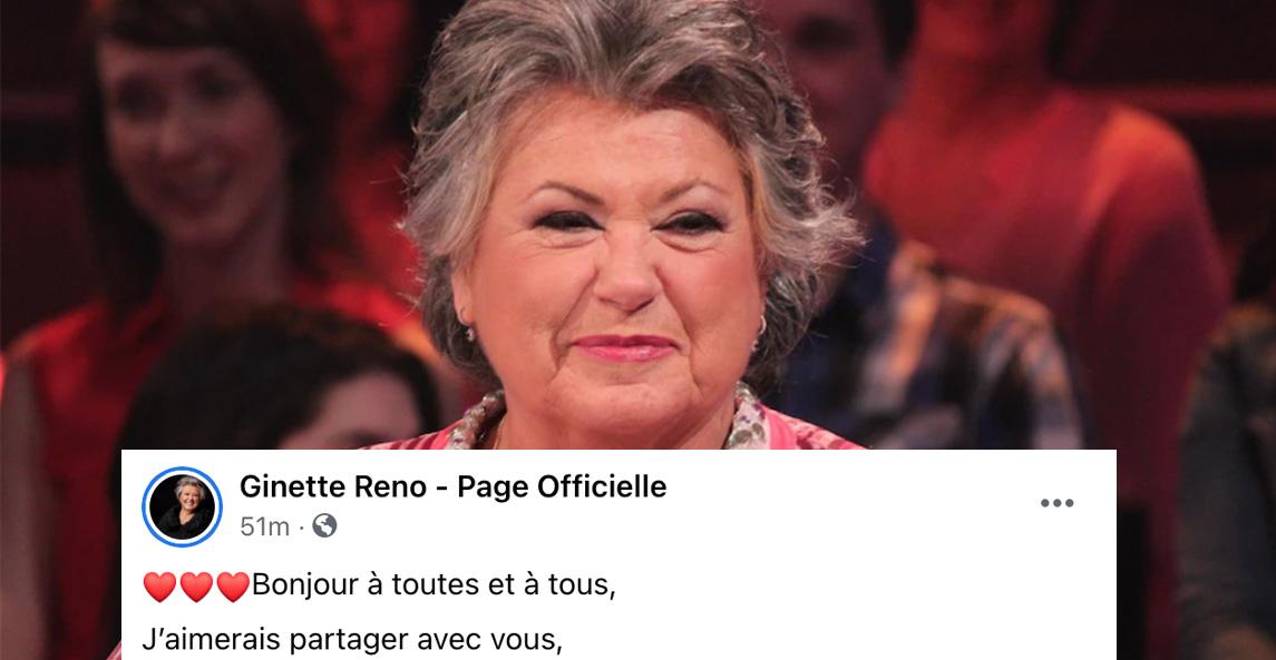Ginette Reno affirme avoir frôlé la mort et elle fait un touchant message à ses fans